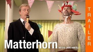 MATTERHORN - Wo die Liebe hinfällt - Offizieller deutscher Trailer