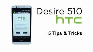 5 Tips & Tricks - HTC Desire 510