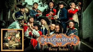 Watch Bellowhead Betsy Baker video
