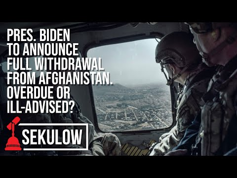 Pres. Biden to Announce Full Withdrawal from Afghanistan. Overdue or Ill-Advised?