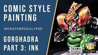 Comic Style Miniature Painting - Gorghadra Part 3: Ink!