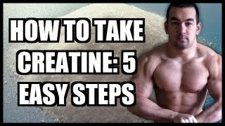 How To Take Creatine: 5 Easy Steps