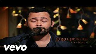 Gugu Peixoto - A Chave thumbnail