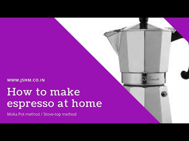 How to make Espresso at home - Moka Pot Method