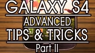 Samsung GALAXY S4 TIPS and TRICKS, HELPS - Part 2, Review by Gadgets Portal
