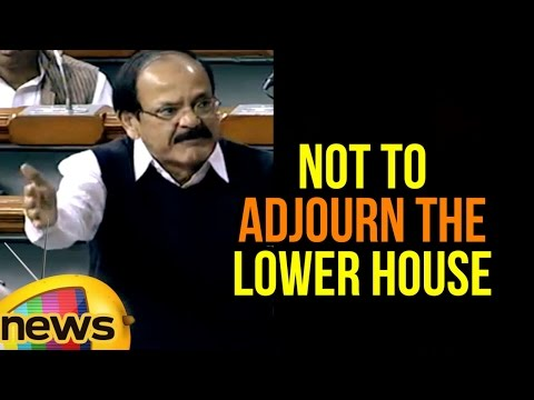 Venkaiah Naidu Urges Speaker Sumitra Mahajan Not To Adjourn The Lower House | Mango News