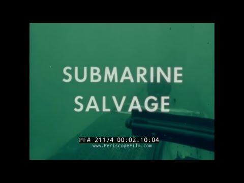 SALVAGE OF A SUNKEN SUBMARINE  U.S. NAVY TRAINING FILM   21174