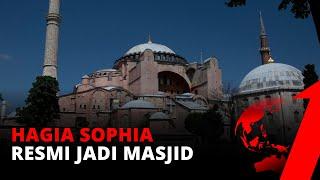 'Hagia Sophia' Resmi Jadi Masjid Usai 86 Tahun Difungsikan Sebagai Museum | tvOne