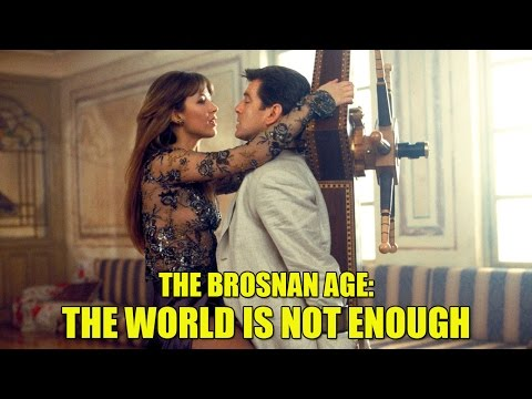 The Brosnan Age: The World Is Not Enough (1999)