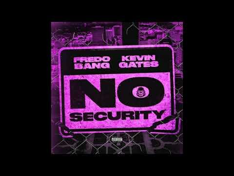 Fredo Bang Ft.Kevin Gates – No Security [slowed]