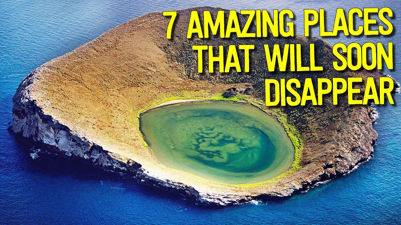 7 AMAZING Places To Visit Before They DISAPPEAR Forever