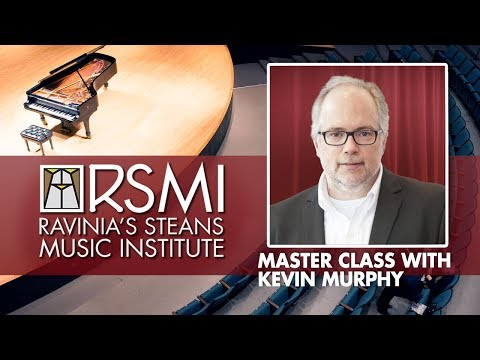 Ravinia's Steans Music Institute Master Class: Kevin Murphy