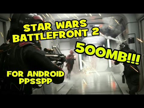 [500MB] Star Wars Battlefront 2 Download For Android (PPSSPP ISO)