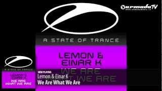 Lemon & Einar K - We Are What We Are (Original Mix)