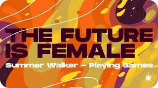 Summer Walker - Playing Games