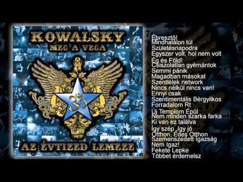 Kowalsky meg a Vega - Az Évtized Lemeze (teljes album) letöltés