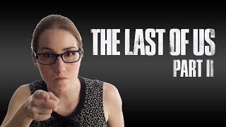 The Last of Us Part 2 trailer attacked by SJW's