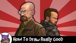 How To Draw Really Good - Breaking Bad