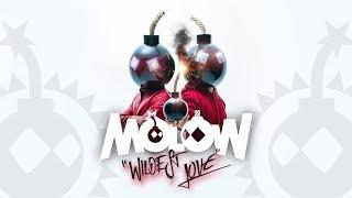 MOLOW - Wildest Love (Radio Edit)