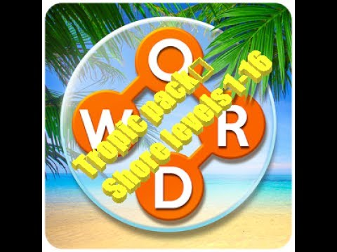 My Wordscapes Stream Tropic pack Shore levels 1-16
