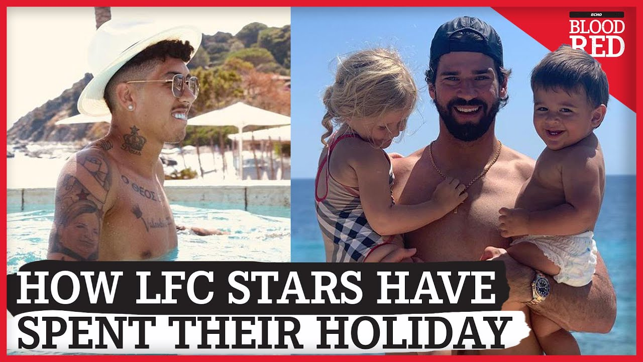 How Liverpool's Champions Have Spent Their Holidays | Firmino, Alisson, Salah