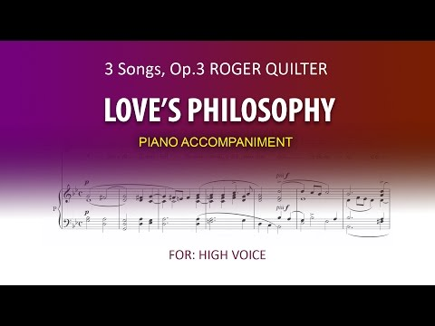 Love's Philosophy / Quilter / Karaoke piano high voice