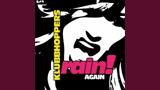 Rain! Again (Original Club Mix)