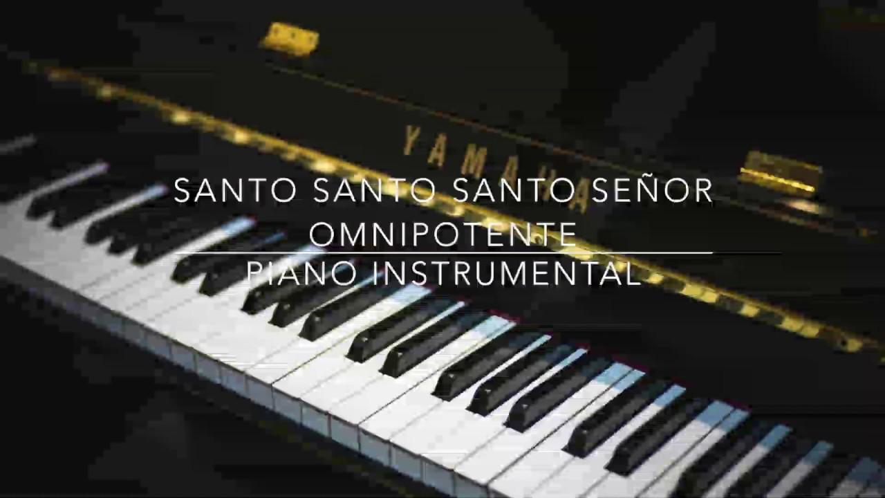 Himno Santo Santo  santo Señor Omnipotente PIANO Instrumental