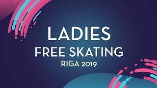 Rion Sumiyoshi (JPN)  Ladies Free Skating   Riga 2019