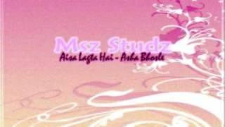 Aisa Lagta Hai - Asha Bhosle