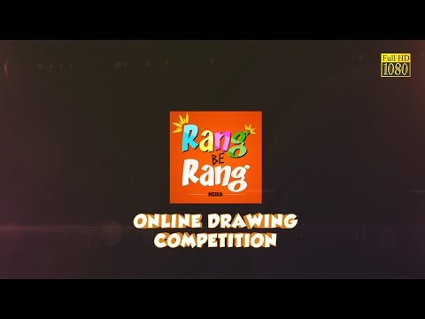 Drawing for Kids ☺ Online Drawing Competition '19 by Rang Be Rang Media