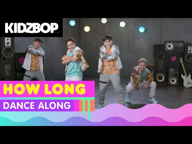 KIDZ BOP Kids – How Long (Dance Along) [KIDZ BOP 37]