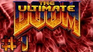 ¡Todo un clasico mejorado! | The Ultimate DOOM | Episodio 1