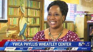 BLACK HISTORY: YWCA Phyllis Wheatley Center Celebrates 100 Years