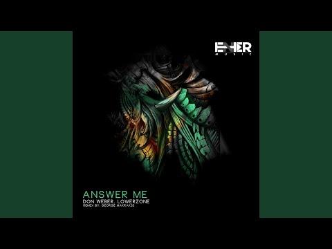 Answer Me (Original Mix)