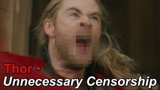 Thor • Unnecessary Censorship