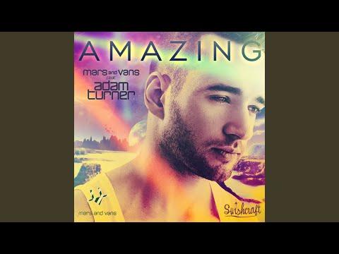 Amazing (feat. Adam Turner)