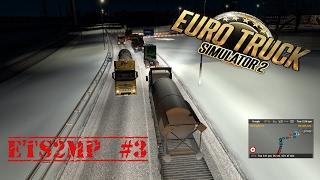 Euro Truck Simulator 2 - MP Crew Cruising #3