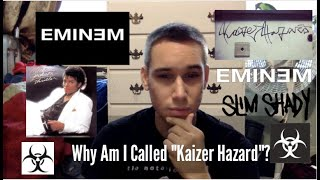 "Why am I Called Kaizer ""Hazard""?"