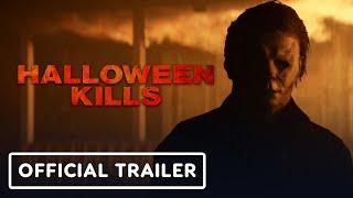 Halloween Kills - Official Trailer (2021) Jamie Lee Curtis, Judy Greer