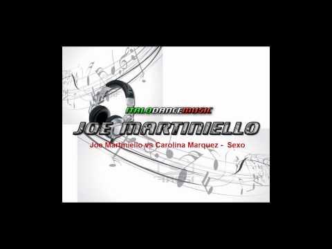 Joe Martiniello vs Carolina Marquez - Sexo Remix