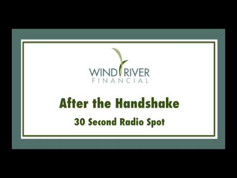 "Wind River Financial Radio Ad - ""After the Handshake"""