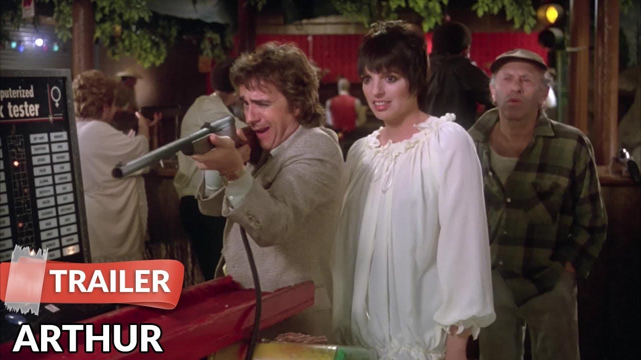 Arthur 1981 Trailer Dudley Moore Liza Minnelli Youtube