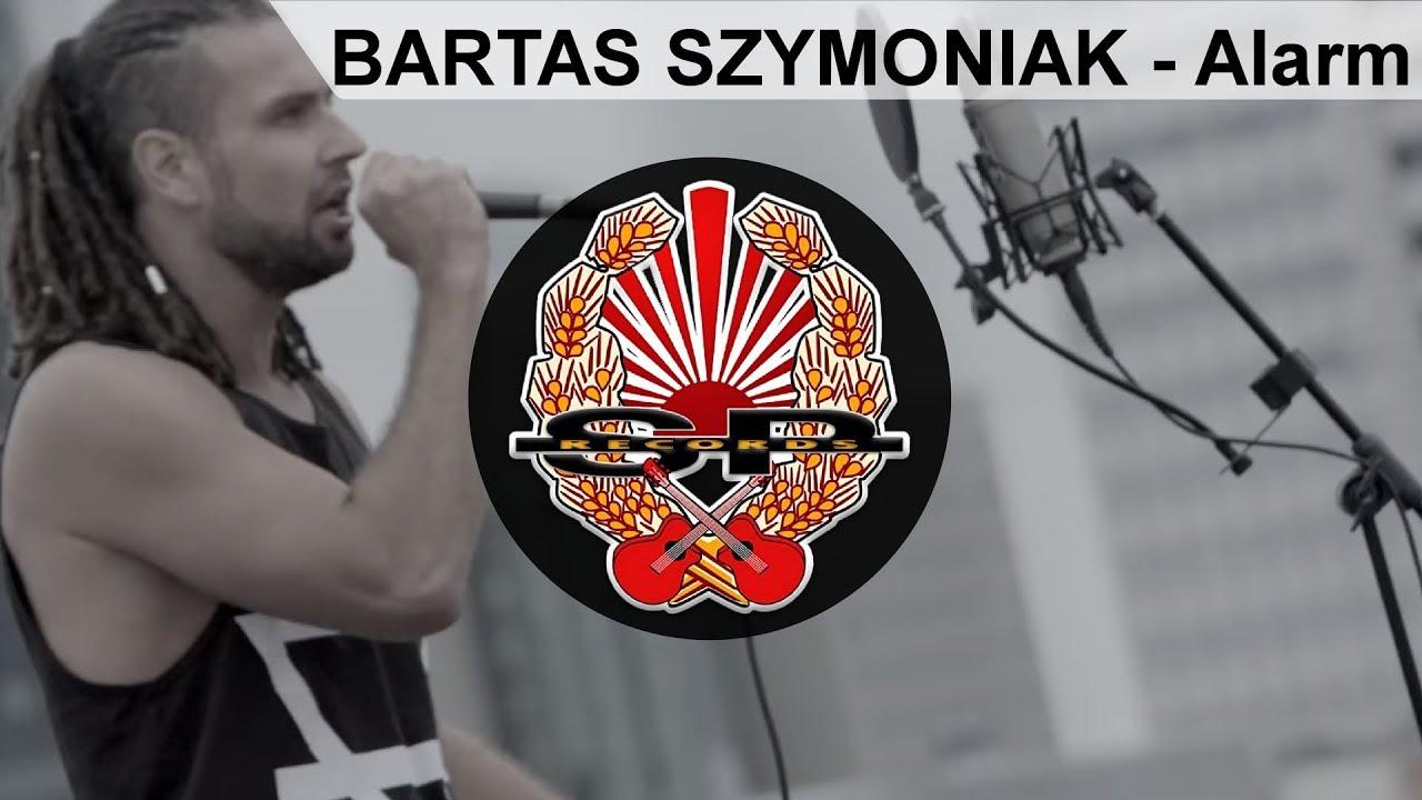 Bartas Szymoniak Alarm Official Video