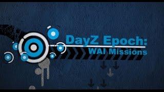 DayZ Epoch Tutorials: Epoch WAI Missions Mod Install