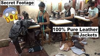 Secret Footage!! Leather Jackets Factory | How To Made | Mohammadpur Village...