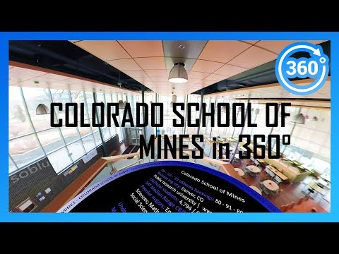 COLORADO SCHOOL OF MINES In 360° (drone/walking/driving Campus Tour)