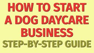 Inicio de una guía de negocios de guardería para perros »Wiki Ùtil Cómo iniciar un negocio de guardería para perros »Wiki Ùtil Ideas de negocios para perros
