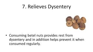 Top 10 Health Benefits and Advantages of Eating Betel Nut