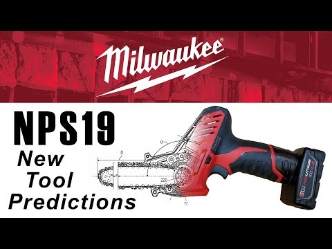 Milwaukee NPS19 Predictions - New Tools We Could See In 2019